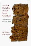 Ancient Buddhist Scrolls from Gandhara
