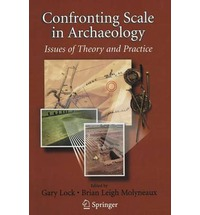 Confronting Scale in Archaeology