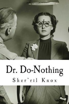 Dr. Do-Nothing