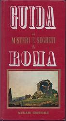 Guida ai misteri e segreti di Roma