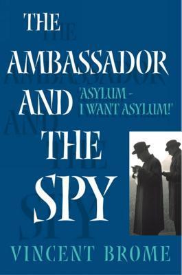 The Ambassador and the Spy
