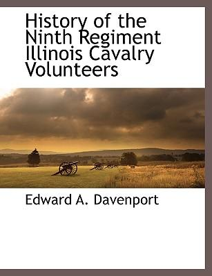 History of the Ninth Regiment Illinois Cavalry Volunteers