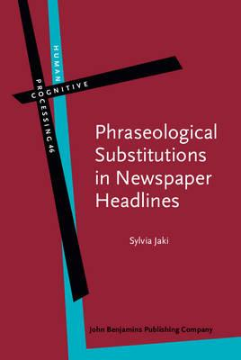Phraseological Substitutions in Newspaper Headlines