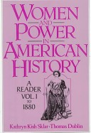 Women and Power in American History: To 1880