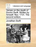 Verses on the Death of Doctor Swift Written by Himself