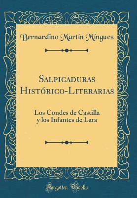 Salpicaduras Histórico-Literarias