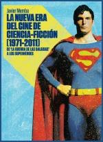 La nueva era de la ciencia ficción, 1971-2011