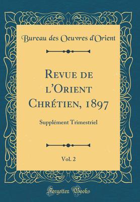 Revue de l'Orient Chrétien, 1897, Vol. 2