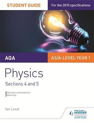 AQA AS/A Level Physics Student Guide