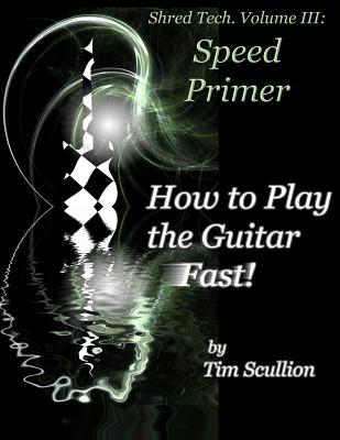 How to Play the Guitar Fast