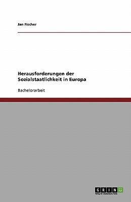 Herausforderungen der Sozialstaatlichkeit in Europa
