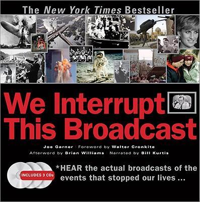 We Interrupt This Br...