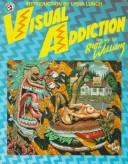Visual Addiction