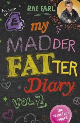 My Madder Fatter Diary, Vol. 2