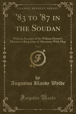 '83 to '87 in the Soudan, Vol. 1