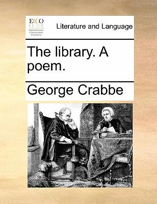 The Library. a Poem