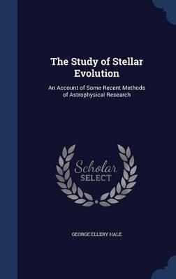 The Study of Stellar Evolution