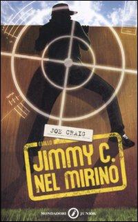 Jimmy C. Nel mirino