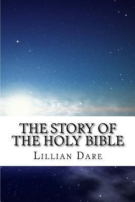 The Story of the Holy Bible