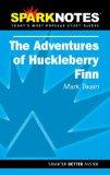 Spark Notes The Adventures of Huckleberry Finn