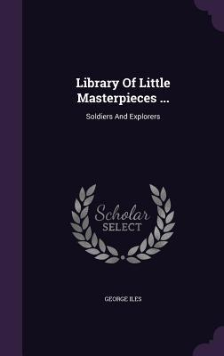 Library of Little Masterpieces ...