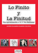 Lo Finito Y La Finitud/Finite Things