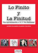 Lo Finito Y La Finitud/Finite Things