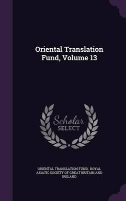 Oriental Translation Fund, Volume 13