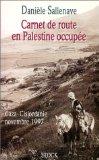 Carnet de route en Palestine occupée