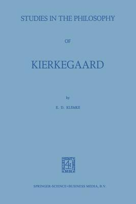 Studies in the Philosophy of Kierkegaard