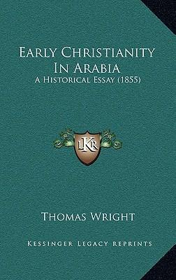 Early Christianity in Arabia Early Christianity in Arabia