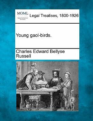 Young Gaol-Birds.