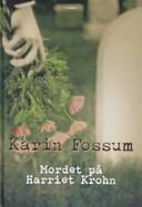 Mordet på Harriet Krohn : kriminalroman