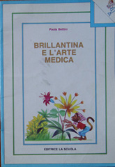 Brillantina e l'arte medica
