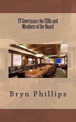 It Governance for Ceos and Members of the Board