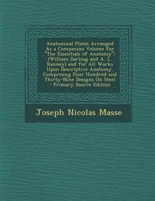 Anatomical Plates Arranged as a Companion Volume for the Essentials of Anatomy