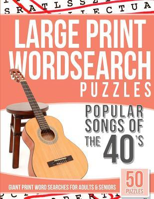 Word Search Puzzles Popular Songs of the 40s