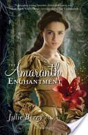 The Amaranth Enchant...