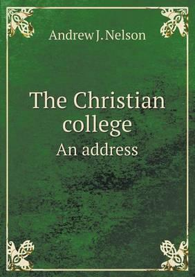 The Christian College an Address