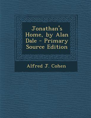 Jonathan's Home, by Alan Dale