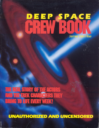 The Deep Space Crew Book/Unauthorized and Uncensored