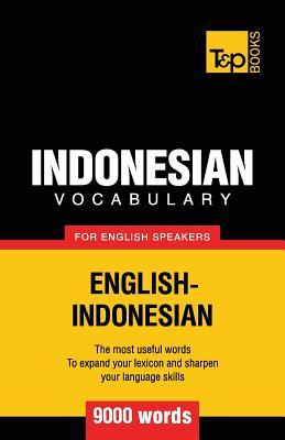 Indonesian vocabulary for English speakers - 9000 words