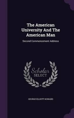 The American University and the American Man