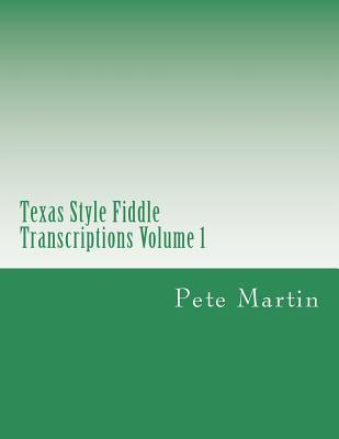 Texas Style Fiddle Transcriptions