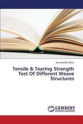 Tensile & Tearing Strength Test Of Different Weave Structures