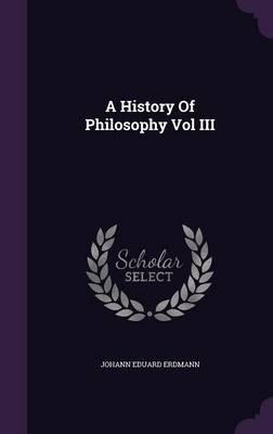 A History of Philosophy Vol III