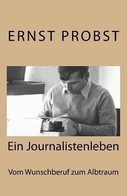 Journalistenleben