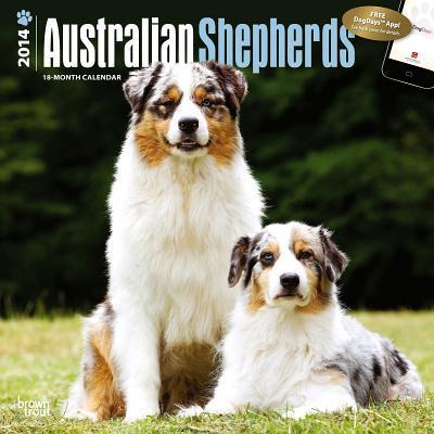 Australian Shepherds 2014 18-Month Calendar