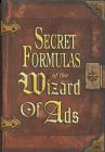 Secret Formulas of the Wizard of Ads