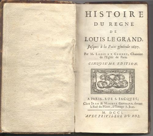 Histoire du règne de Louis le Grand